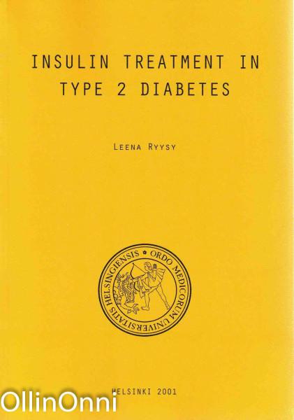 Insulin treatmen in type 2 diabetes, Leena Ryysy