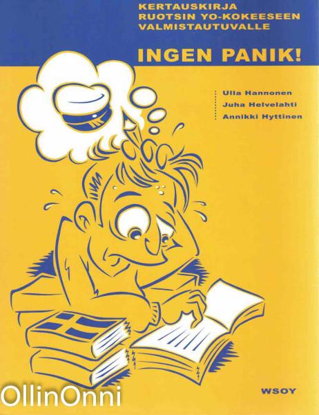 Ingen panik!. Kertauskirja ruotsin yo-kokeeseen valmistautuvalle, Ulla Hannonen