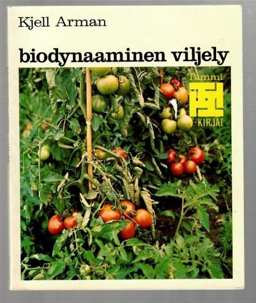 Biodynaaminen viljely, Kjell Arman