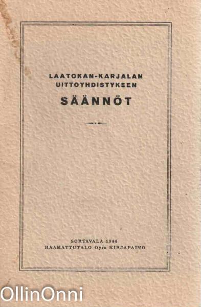 Laatokan-Karjalan uittoyhdistyksen säännöt, Ei tiedossa