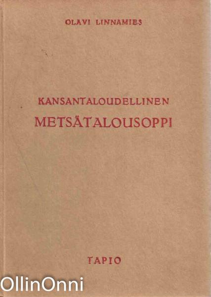 Kansantaloudellinen metsätalousoppi, Olavi Linnamies