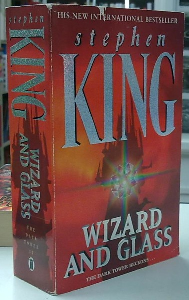 Wizard and Glass - The Dark Tower IV, Stephen King
