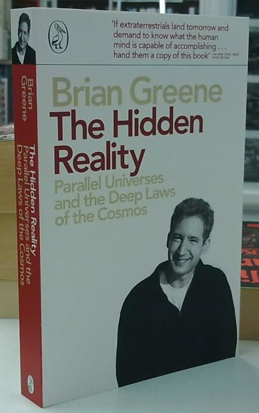 The Hidden Reality - Parallel Universes and the Deep Laws of the Cosmos, Brian Greene