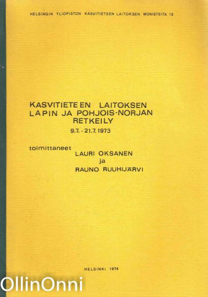 Kasvitieteen Laitoksen Lapin ja Pohjois-Norjan retkeily, Lauri Oksanen