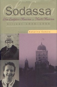 Sodassa : Elsa-Enäjärvi-Haavion ja Martti Haavion kirjeet 1939-1940, Elsa Enäjärvi-Haavio