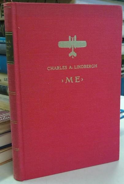 Me - Lentokoneeni ja minä, Charles A. Lindbergh