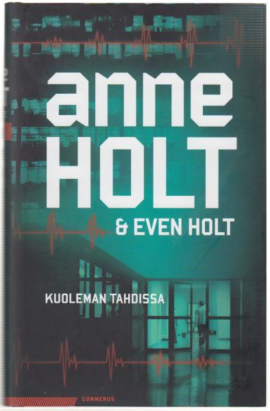 Kuoleman tahdissa, Anne Holt