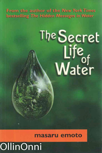 The Secret Life of Water, Masaru Emoto