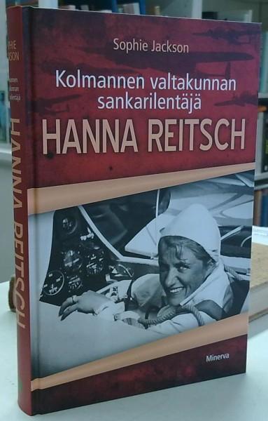Kolmannen valtakunnan sankarilentäjä Hanna Reitsch, Sophie Jackson