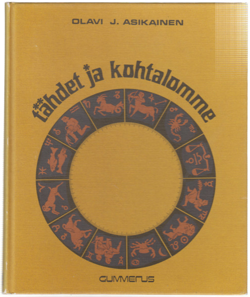 Tähdet ja kohtalomme, Olavi J. Asikainen