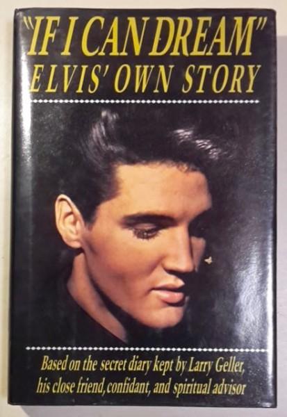 """""""If I Can Dream"""" - Elvis´ Own Story, Larry Geller"""