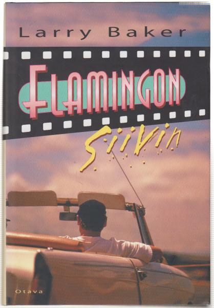Flamingon siivin, Larry Baker