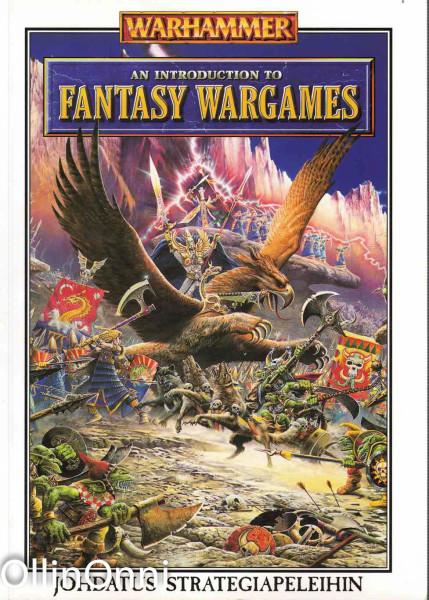 Warhammer - An Introduction to Fantasy Wargames - Johdatus strategiapeleihin, Rick Priestley
