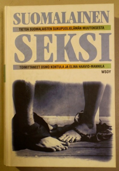 Suomalainen seksi : tietoa suomalaisten sukupuolielämän muutoksesta, Osmo Kontula