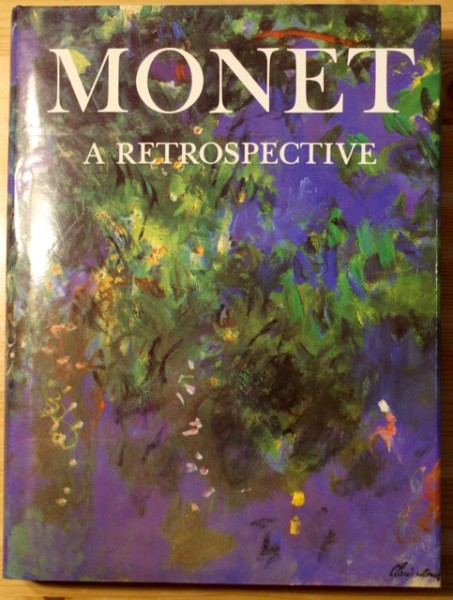 Monet - A Retrospective, Charles F. Stuckey