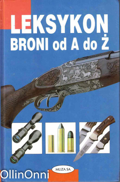Leksykon Broni od A do Z, Jurgen Ahlborn