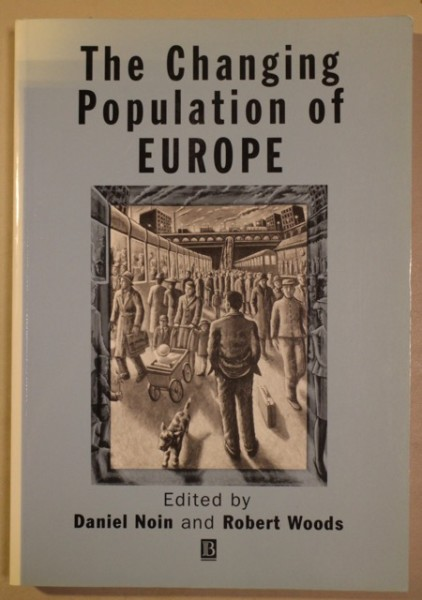 The Changing Population of Europe, Daniel Noin