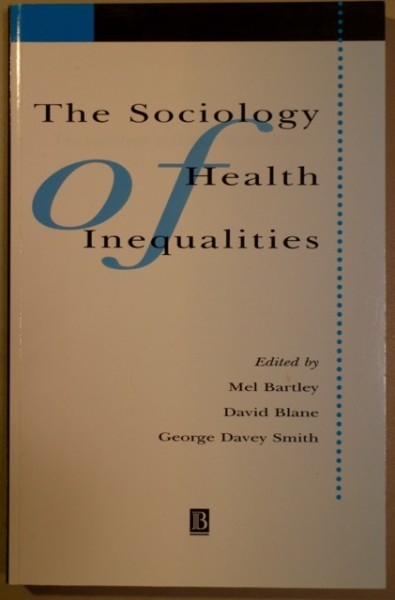 The Sociology of Health Inequalities, Mel Bartley