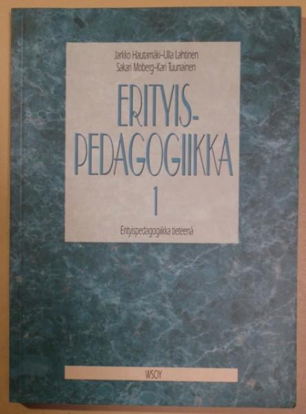 Erityispedagogiikka. 1, Erityispedagogiikka tieteenä, Jarkko Hautamäki