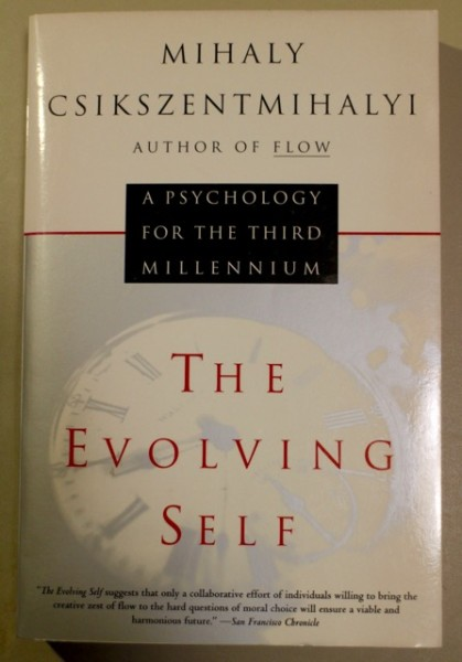The Evolving Self A Psychology for the Third Millenium, Mihály Csíkszentmihályi