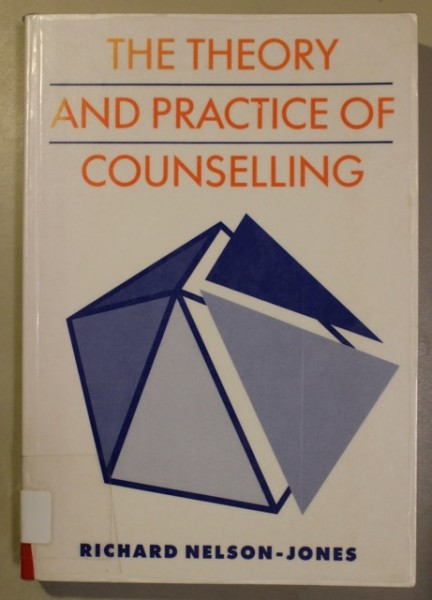 The Theory and Practice of Counselling, Richard Nelson-Jones