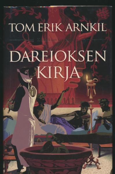 Dareioksen kirja - Kuninkaan korva osa V, Tom Erik Arnkil