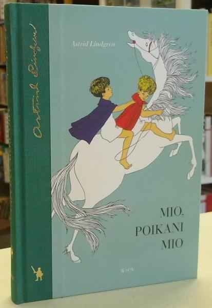 Mio, poikani Mio, Astrid Lindgren