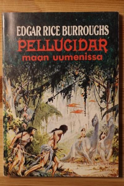 Pellucidar maan uumenissa (Pellucidar 1), Edgar Rice Burroughs