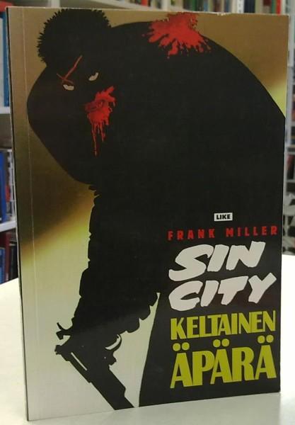 Sin City - Keltainen äpärä, Frank Miller