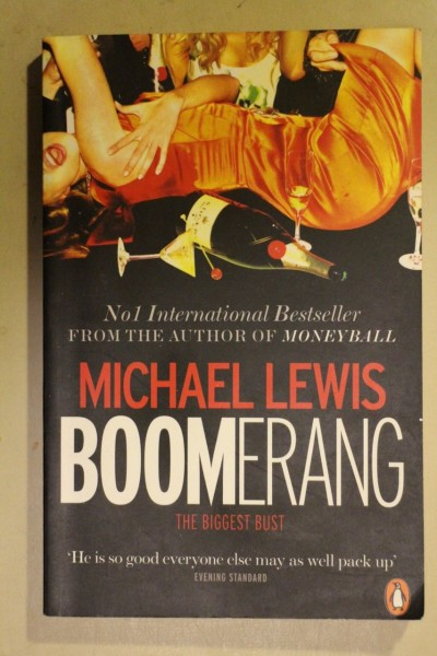Boomerang : the biggest bust, Michael Lewis