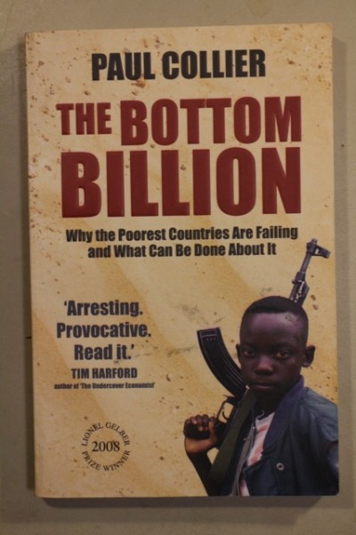 The Bottom Billion - Why the Poorest Countries Are Failing and What Can Be Done About It, Pau Collier