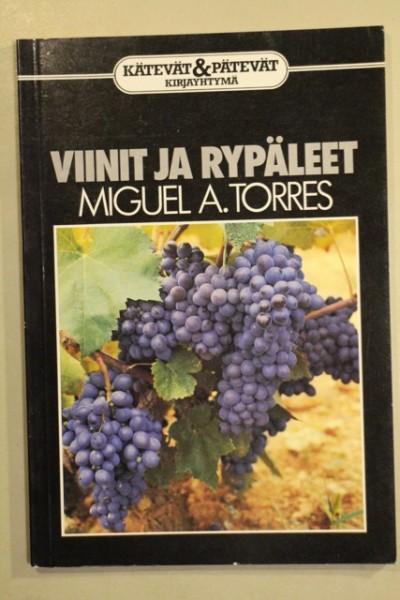Viinit ja rypäleet (Kätevät ja pätevät -sarja), Miguel A. Torres