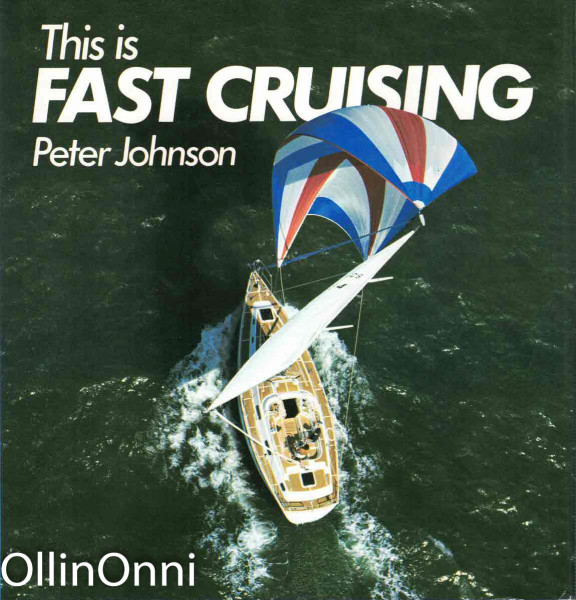 This is Fast Cruising, Peter Johnson