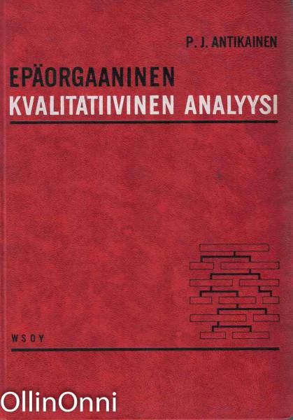 Epäorgaaninen kvalitatiivinen analyysi, Pauli Juhani Antikainen