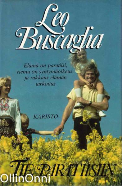 Tie Paratiisiin, Leo Buscaglia