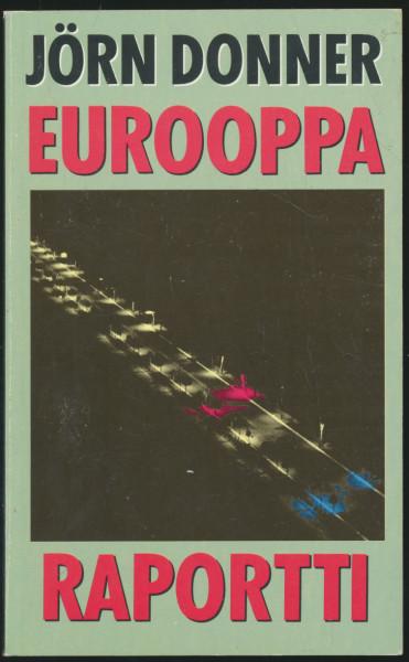 Eurooppa-raportti, Jörn Donner