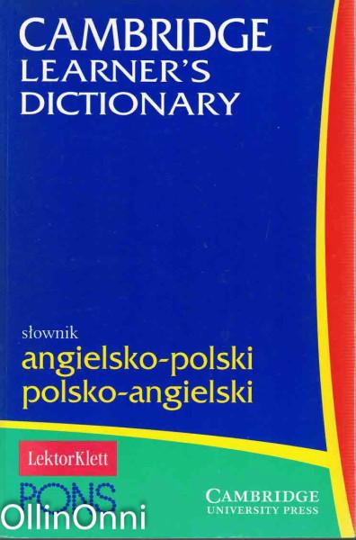 Cambridge Learner's Dictionary - Angielsko-polski polsko-angielski, Ei tiedossa