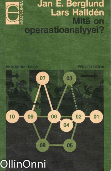 Mitä on operaatioanalyysi?, Jan E. Berglund