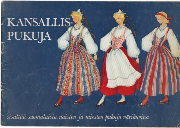 Kansallispukuja - Sisältää naisten ja miesten pukuja värikuvina,