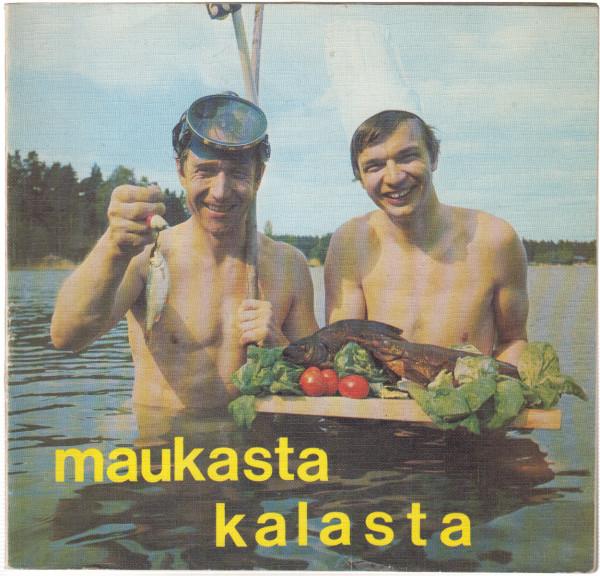 Maukasta kalasta, - Kolmonen Jaakko, Vanamo Veijo