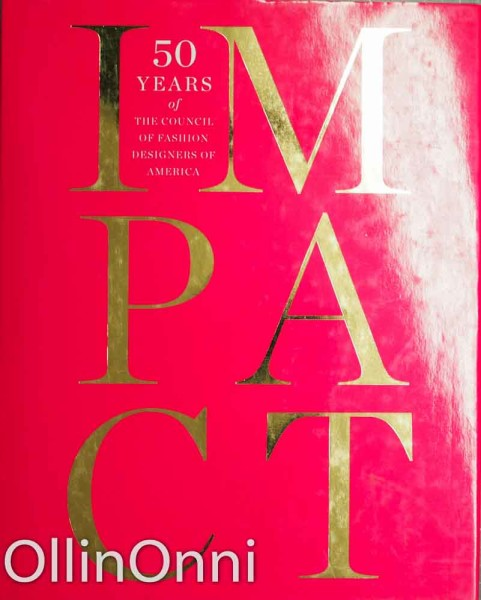Impact - 50 Years of The Council of Fashion Designers of America, Rebecca Kaplan