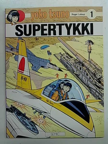 Yoko Tsuno 1 - Supertykki, Roger Leloup