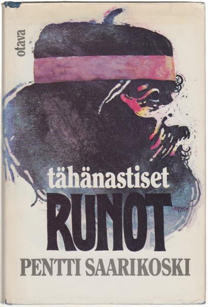 Tähänastiset runot, Pentti Saarikoski