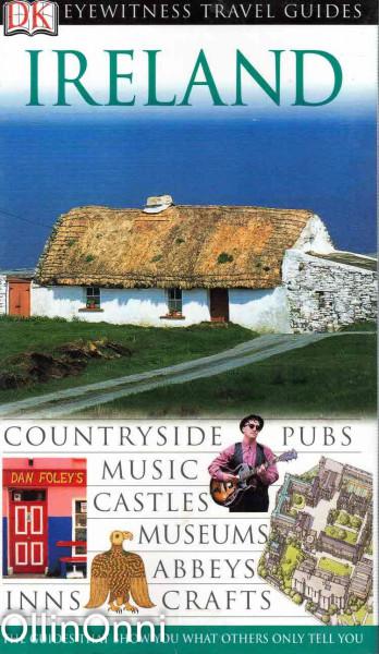 Ireland - Eyewitness Travel Guides, Lisa Gerard-Sharp