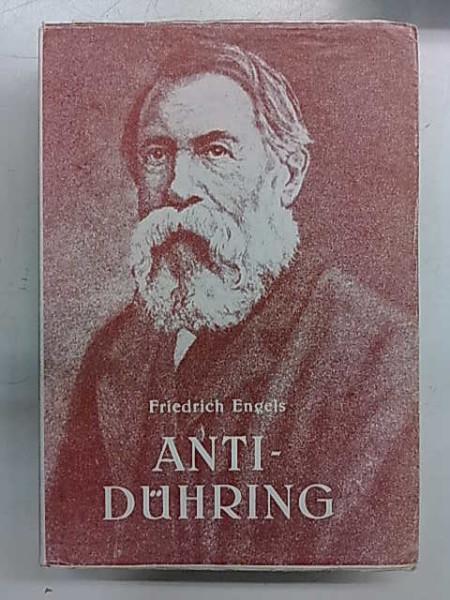 Anti-Dühring - Herr Eugen Dührings omvälvning av vetenskapen, Friedrich Engels