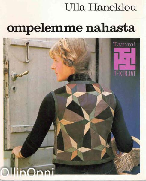 Ompelemme nahasta, Ulla Haneklou