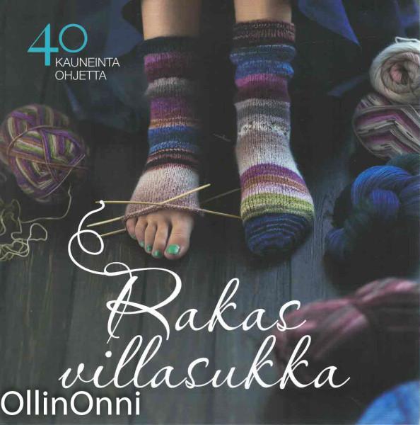 Rakas villasukka : 40 kauneinta ohjetta, Taija Kuula