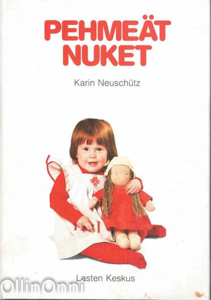 Pehmeät nuket, Karin Neuschütz