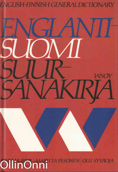Englanti-suomi suursanakirja = English-Finnish general dictionary, Raija Hurme