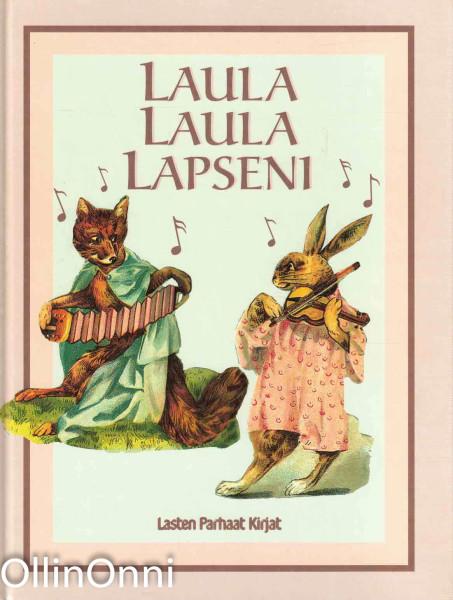 Laula laula lapseni, Leena Järvenpää